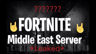 FORTNITE MIDDLE EAST SERVERS RELEASE DATE *LEAKED*
