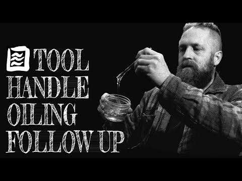 Follow Up on Tool Handle Oiling, More Ideas, Fact, Extrapolation, Etc.