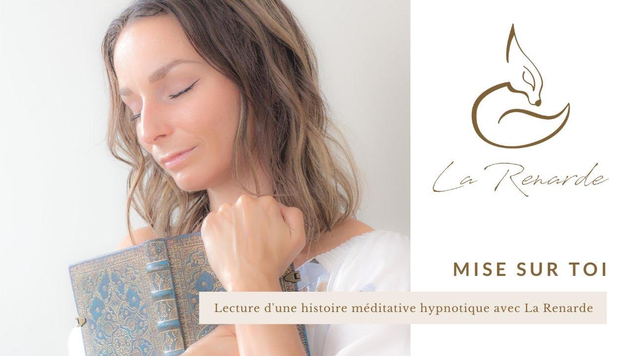 Mise sur toi! : lecture d'une histoire méditative hypnotique