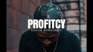 Eshon Burgundy- PROFITCY FREESTYLE (prod. by J.Rhodan)