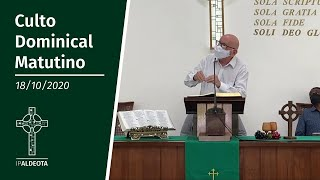 Culto Matutino (18/10/2020) - Rev. Edenildo Fonteles