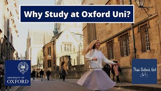 Why Study at Oxford Uni?