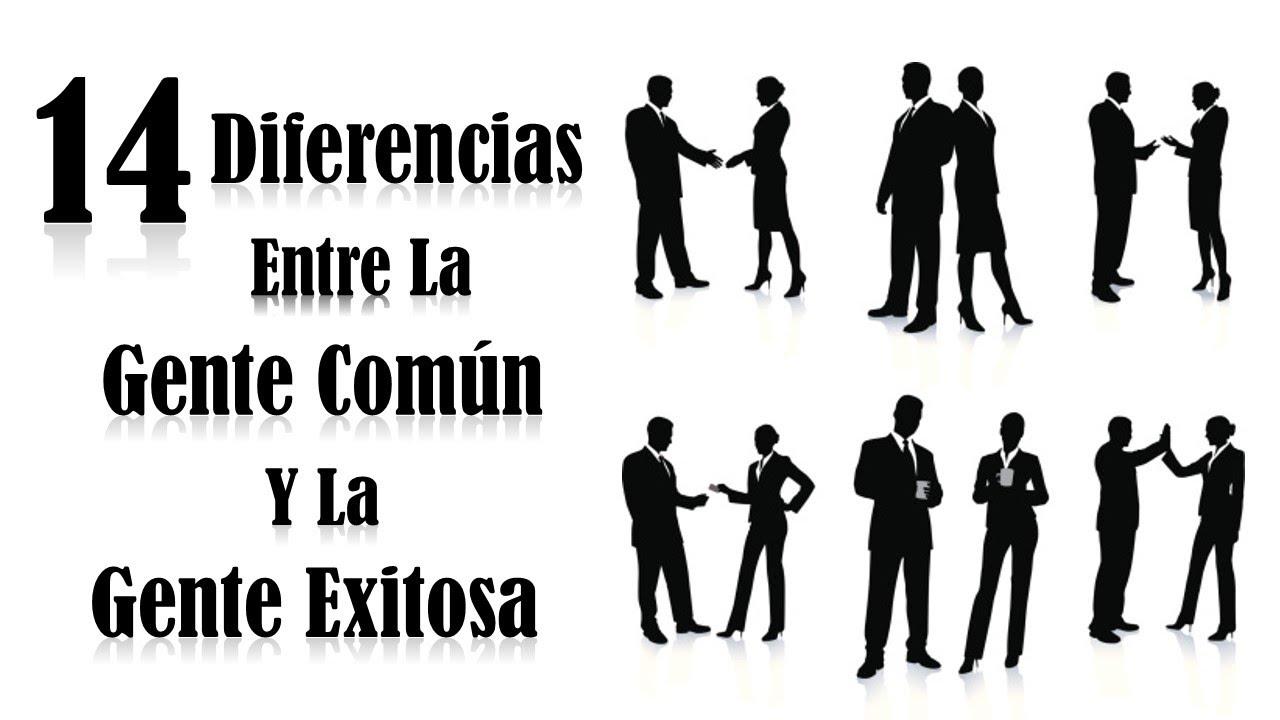 14 Diferencias Entre La Gente Común Y La Gente Exitosa