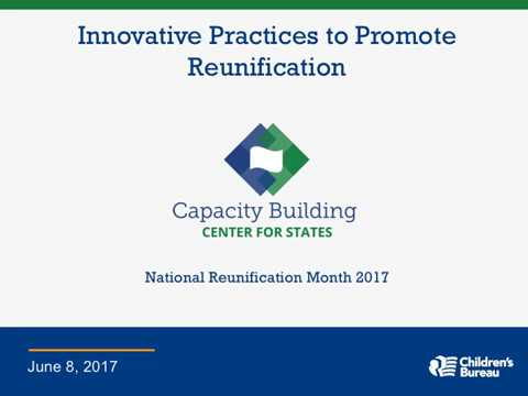 National Reunification Month: Innovative Practices to Promote Unification