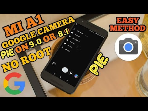 Google Camera on Mi A1 Without Root In Any Android Pie Update | No Data Wipe !!!