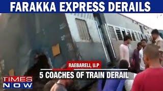 Farakka express derails in Raebareli, Uttar Pradesh