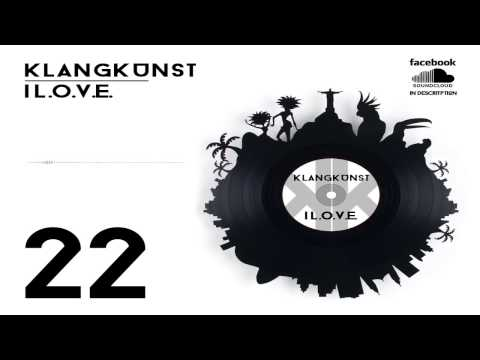 KlangKunst - I L.O.V.E. [Part 22] - 14.02.2014 // Carneval Edition