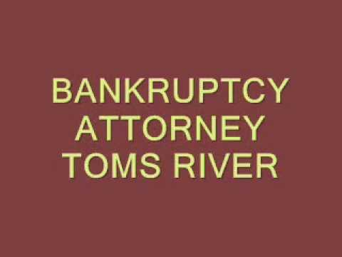 Bankruptcy Attorney Toms River