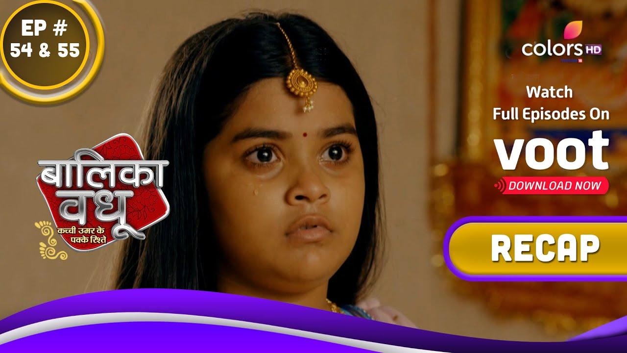 Download Balika Vadhu S2   बालिका वधू   Ep. 54 & 55   Recap