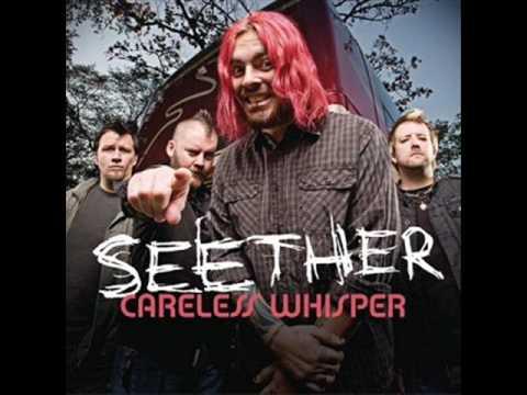 musica careless whisper seether