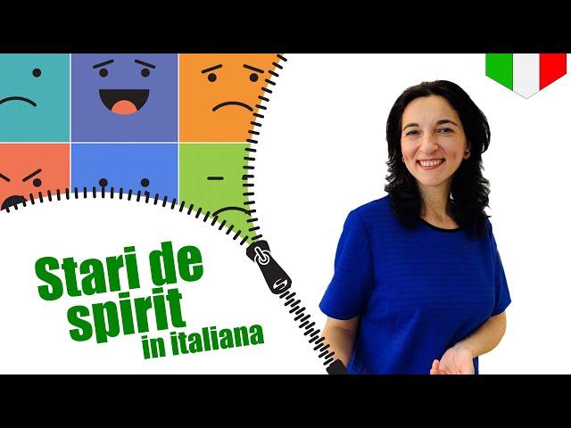 Emotii si stari de spirit | Limba italiana | VOCABULAR | CC Sub Ro