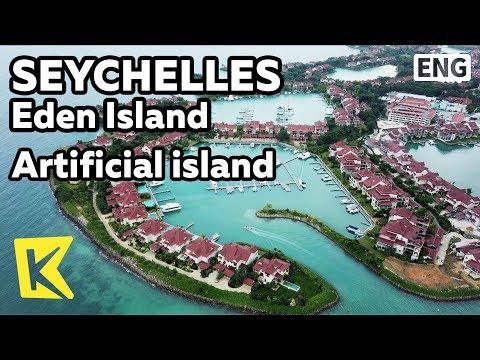 【K】Seychelles Travel-Eden Island[세이셸 여행-에덴섬]인공섬 에덴/Artificial island/Villa/Yacht/Nightclub