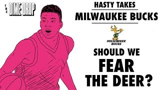 Hasty Takes: The Milwaukee Bucks - Should We Fear the Deer?
