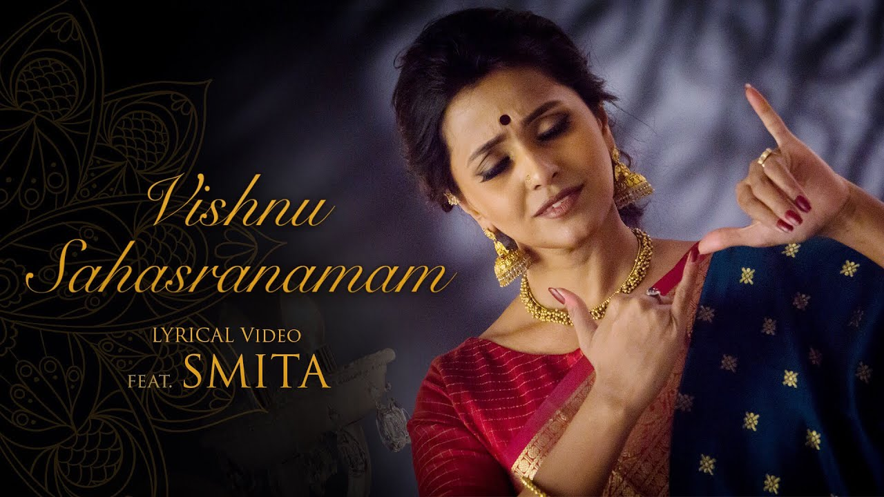 Vishnu Sahasranamam Lyrical Video (Full Chant) - feat  Smita