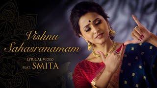 Vishnu Sahasranamam Lyrical Video (Full Chant) - feat. Smita