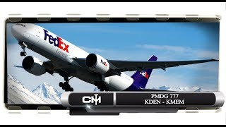 [FSX] PMDG 777 | Full Flight Tutorial | KDEN to KMEM