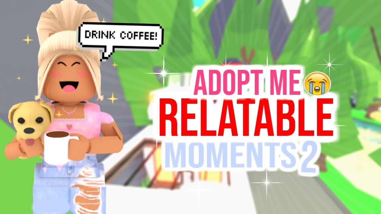 10 Moments in Adopt Me YOU Can Relate To!!| PART FIVE | SunsetSafari