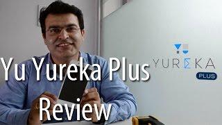 Yu Yureka Plus Review Videos