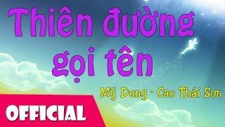 Thiên Đường Gọi Tên - Cao Thái Sơn ft Mỹ Dung [LIVESHOW Bài Hát Việt]