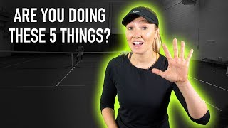 5 THINGS TENNIS PLAYERS NEED TO BE DOING