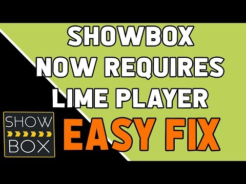 SHOWBOX NOW REQUIRES LIME PLAYER FIRESTICK (EASY FIX