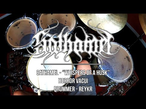 Reykr / SATHAMEL - Whispers of a Husk (Official Drum Playthrough)