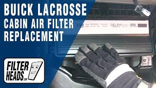 How to Replace Cabin Air Filter Buick LaCrosse