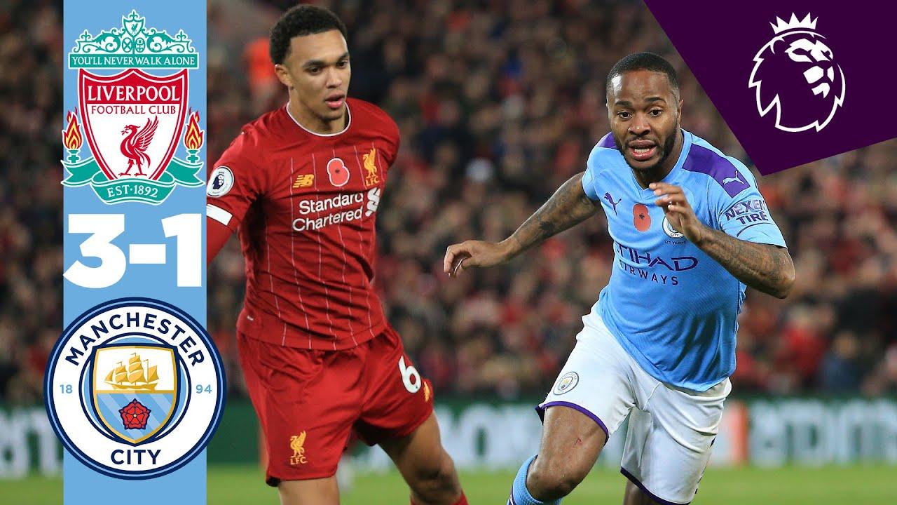 Highlights Liverpool 3 1 Man City Fabinho Salah Mane Bernardo Silva