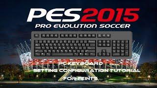 PES 2015 PC Keyboard Settings Tutorial