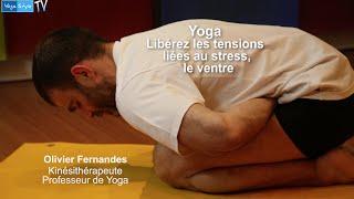 Yoga, débutez et soulagez votre ventre des tensions liées au stress