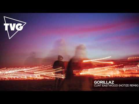 Gorillaz - Clint Eastwood (Notize Remix)
