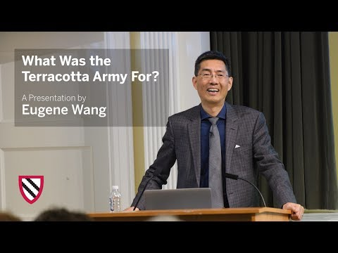 Eugene Wang | What Was the Terracotta Army For? || Radcliffe Institute