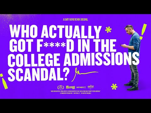 My Reaction To The 2019 College Admissions Scandal | Gary Vaynerchuk Original Film