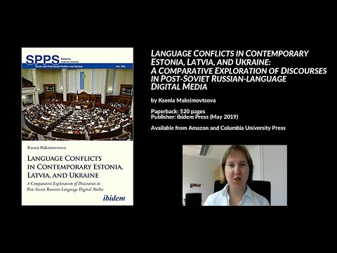 Language Conflicts in Estonia, Latvia, and Ukraine: Explorin