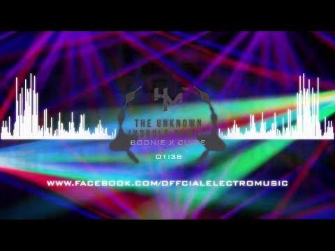 Bonnie X Clyde - The Unknown (N3bula Remix)