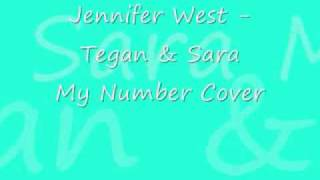 Jennifer West - Tegan and Sara My Number Acoustic Cover