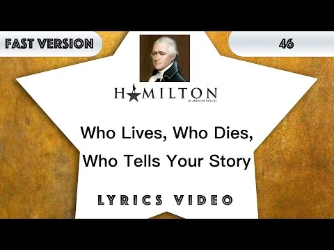 46 episode: Hamilton - Who Lives, Who Dies, Who Tells Your Story [Music Lyrics] - 3x faster