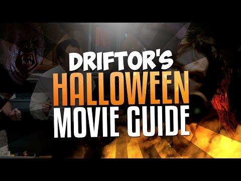 Drift0r's Halloween Horror Movie Guide!