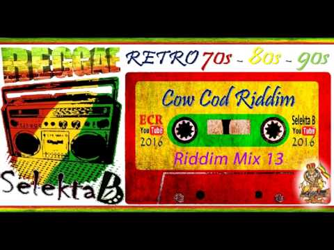 King Jammys Selector Choice Riddim Mix 13 Selekta B Cow Cod Riddim