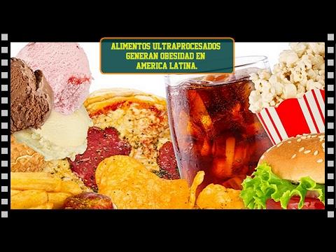 Alimentos ultraprocesados generan obesidad en America Latina.