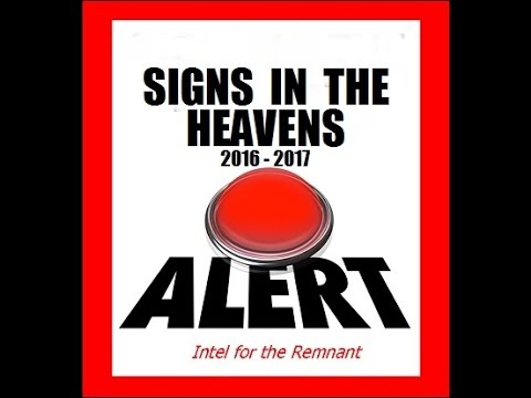 """""""Signs In The Heavens 2016 2017""""  (part one)"""