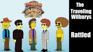 The Traveling Wilburys - Rattled