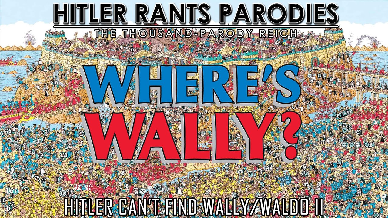 Hitler can't find Wally/Waldo II