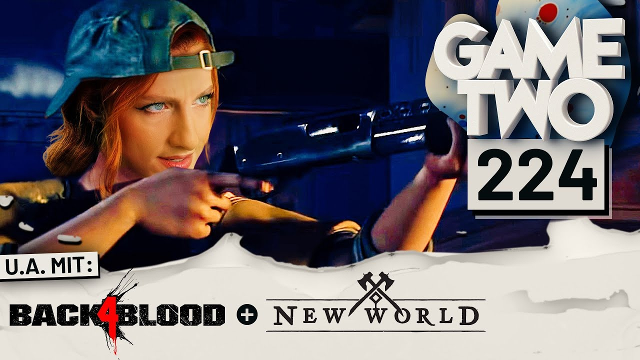 Download New World, Forza Horizon 5, Back 4 Blood | GAME TWO #224
