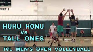 Huhu Honu vs Tall Ones - IVL Men