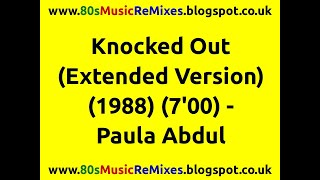 Knocked Out (Extended Version) - Paula Abdul