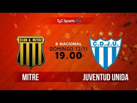 Primera B Nacional: Mitre (SdE) vs. Juventud Unida   #BNacionalenTyC