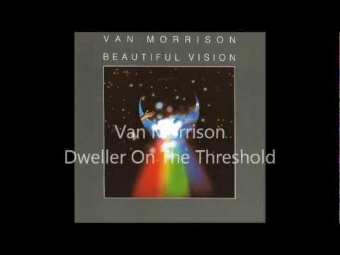 Van Morrison - Dweller On The Threshold