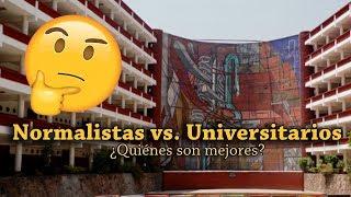 Normalistas vs. Universitarios ¿Quiénes son mejores?