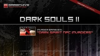 Dark Souls 2 (PS3/PS4) Gamechive (All Dark Spirit NPC Invaders, Including Navlaan and Licia)